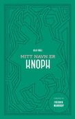"""""""Mitt navn er Knoph"""" av Olaf Bull"""