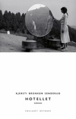 """""""Hotellet roman"""" av Kjersti Bronken Senderud"""