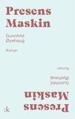 """Presens maskin roman"" av Gunnhild Øyehaug"