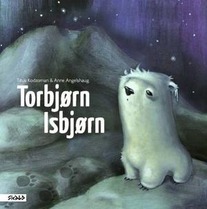"""Torbjørn Isbjørn"" av Titus Kodzoman"