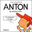 """""""Anton og vennene hans - tre historier i én bok"""" av Ole Könnecke"""
