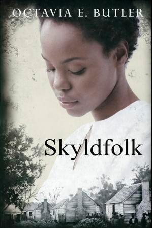 """""""Skyldfolk"""" av Octavia E. Butler"""