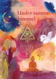 """""""Under samme himmel 1 - elevbok"""" av Pål Wiik"""