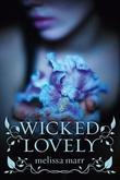 """""""Wicked Lovely"""" av Melissa Marr"""