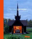 """""""Norske garasjer"""" av Miriam Halstvedt"""
