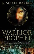 """The warrior-prophet - the prince of nothing"" av R. Scott Bakker"