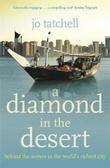 """A diamond in the desert - behind the scenes in the world's richest city"" av Jo Tatchell"