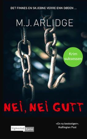 """""""Nei, nei gutt"""" av M.J. Arlidge"""