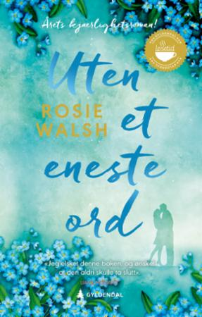 """""""Uten et eneste ord"""" av Rosie Walsh"""