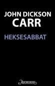 """""""Heksesabbat"""" av John Dickson Carr"""