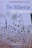 """""""To Siberia"""" av Per Petterson"""