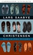 """""""Noen som elsker hverandre - noveller"""" av Lars Saabye Christensen"""