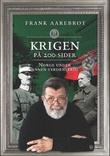 """""""Krigen på 200 sider - Norge under annen verdenskrig"""" av Frank Aarebrot"""