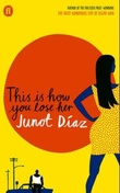 """This is how you lose her"" av Junot Díaz"