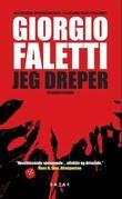 """""""Jeg dreper - spenningsroman"""" av Giorgio Faletti"""