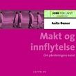 """""""Makt og innflytelse - om påvirkningens kunst"""" av Anita Bemer"""