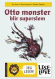"""Otto monster blir superslem"" av Jon Ewo"