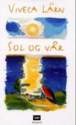 """""""Sol og vår"""" av Viveca Lärn"""