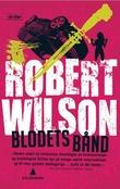 """Blodets bånd"" av Robert Wilson"