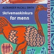 """Skrivemaskinkurs for menn"" av Alexander McCall Smith"