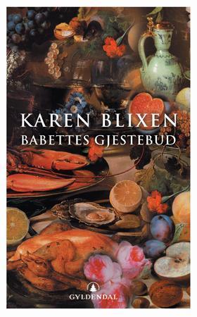 """""""Babettes gjestebud"""" av Karen Blixen"""