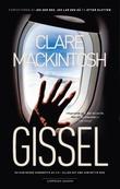 """""""Gissel"""" av Clare Mackintosh"""
