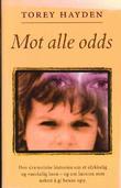 """""""Mot alle odds"""" av Torey Hayden"""