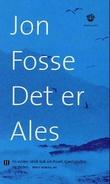 """""""Det er Ales"""" av Jon Fosse"""