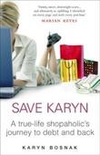 """""""Save Karyn - one shopaholic's journey to debt and back"""" av Karyn Bosnak"""