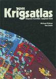 """""""Pax krigsatlas - væpnet konflikt - væpnet fred"""" av Michael Kidron"""