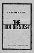 """""""The holocaust"""" av Laurence Rees"""