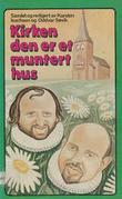 """""""Kirken den er et muntert hus"""" av Karsten Isachsen"""