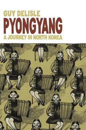 """Pyongyang - A Journey in North Korea"" av Guy Delisle"