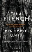 """""""Den mørke almen"""" av Tana French"""