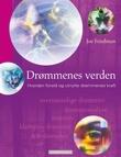 """""""Drømmenes verden - hvordan forstå og utnytte drømmenes kraft"""" av Joe Friedman"""