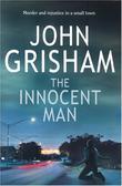 """""""The innocent man"""" av John Grisham"""