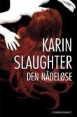 """""""Den nådeløse"""" av Karin Slaughter"""