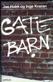 """""""Gatebarn"""" av Jan Holm"""