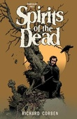 """Edgar Allan Poe's Spirits of the dead"" av Richard Corben"