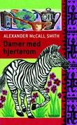 """""""Damer med hjerterom"""" av Alexander McCall Smith"""
