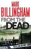 """From the dead"" av Mark Billingham"