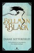 """Bellman & Black"" av Diane Setterfield"