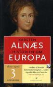 """""""Historien om Europa 3 - 1800-1900"""" av Karsten Alnæs"""
