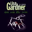 """""""Den som får leve"""" av Lisa Gardner"""