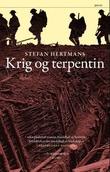 """""""Krig og terpentin"""" av Stefan Hertmans"""