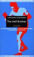 """The half brother"" av Lars Saabye Christensen"