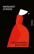 """""""Tjenerinnens beretning"""" av Margaret Atwood"""