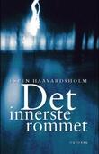 """""""Det innerste rommet - roman"""" av Espen Haavardsholm"""