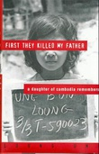 """""""First they killed my father - a daughter of Cambodia remembers"""" av Loung Ung"""