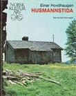 """""""Husmannstida"""" av Even Hovdhaugen"""